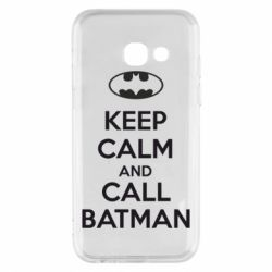 Чехол для Samsung A3 2017 KEEP CALM and CALL BATMAN