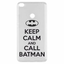 Чехол для Xiaomi Mi Max 2 KEEP CALM and CALL BATMAN