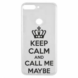 Чехол для Huawei Y7 Prime 2018 KEEP CALM and CALL ME MAYBE - FatLine