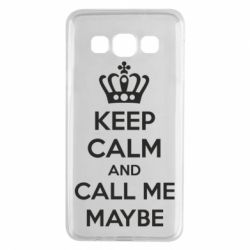 Чехол для Samsung A3 2015 KEEP CALM and CALL ME MAYBE