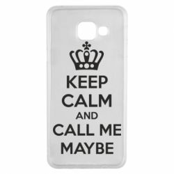 Чехол для Samsung A3 2016 KEEP CALM and CALL ME MAYBE
