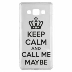 Чехол для Samsung A5 2015 KEEP CALM and CALL ME MAYBE