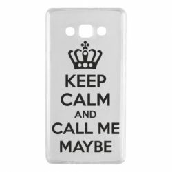 Чехол для Samsung A7 2015 KEEP CALM and CALL ME MAYBE