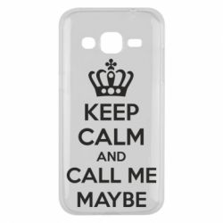 Чехол для Samsung J2 2015 KEEP CALM and CALL ME MAYBE