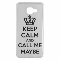 Чехол для Samsung A7 2016 KEEP CALM and CALL ME MAYBE