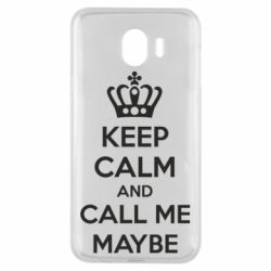 Чехол для Samsung J4 KEEP CALM and CALL ME MAYBE
