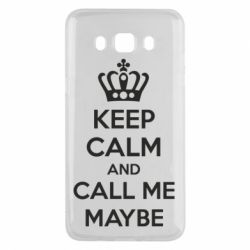 Чехол для Samsung J5 2016 KEEP CALM and CALL ME MAYBE