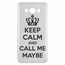 Чехол для Samsung J7 2016 KEEP CALM and CALL ME MAYBE