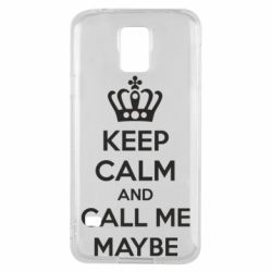 Чехол для Samsung S5 KEEP CALM and CALL ME MAYBE