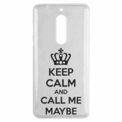 Чехол для Nokia 5 KEEP CALM and CALL ME MAYBE - FatLine