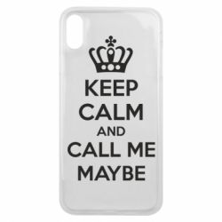 Чехол для iPhone Xs Max KEEP CALM and CALL ME MAYBE