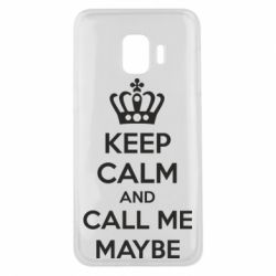 Чехол для Samsung J2 Core KEEP CALM and CALL ME MAYBE