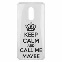 Чехол для Meizu 16 plus KEEP CALM and CALL ME MAYBE - FatLine