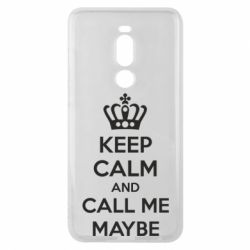 Чехол для Meizu Note 8 KEEP CALM and CALL ME MAYBE - FatLine