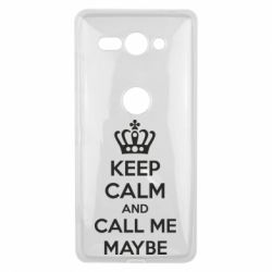 Чехол для Sony Xperia XZ2 Compact KEEP CALM and CALL ME MAYBE - FatLine