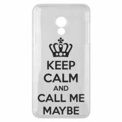 Чехол для Meizu 15 Lite KEEP CALM and CALL ME MAYBE - FatLine