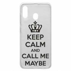 Чехол для Samsung A20 KEEP CALM and CALL ME MAYBE