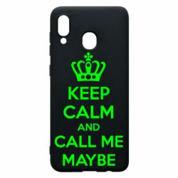 Чехол для Samsung A30 KEEP CALM and CALL ME MAYBE