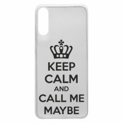 Чехол для Samsung A70 KEEP CALM and CALL ME MAYBE