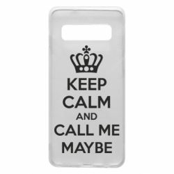 Чехол для Samsung S10 KEEP CALM and CALL ME MAYBE