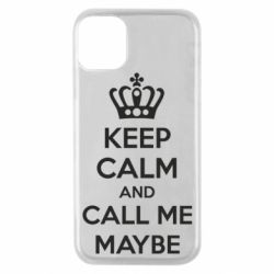 Чехол для iPhone 11 Pro KEEP CALM and CALL ME MAYBE