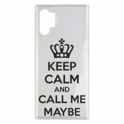 Чехол для Samsung Note 10 Plus KEEP CALM and CALL ME MAYBE