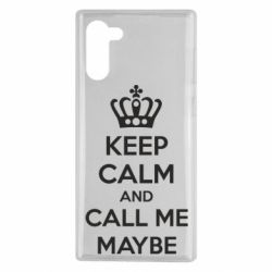 Чехол для Samsung Note 10 KEEP CALM and CALL ME MAYBE
