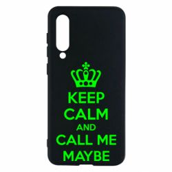 Чехол для Xiaomi Mi9 SE KEEP CALM and CALL ME MAYBE
