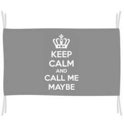 Флаг KEEP CALM and CALL ME MAYBE