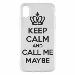 Чехол для iPhone X/Xs KEEP CALM and CALL ME MAYBE