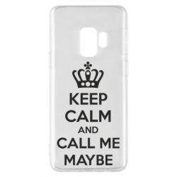 Чехол для Samsung S9 KEEP CALM and CALL ME MAYBE