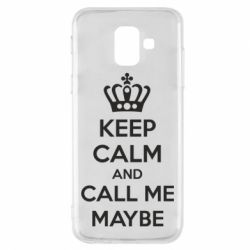 Чехол для Samsung A6 2018 KEEP CALM and CALL ME MAYBE