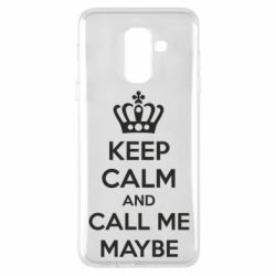Чехол для Samsung A6+ 2018 KEEP CALM and CALL ME MAYBE