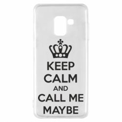 Чехол для Samsung A8 2018 KEEP CALM and CALL ME MAYBE