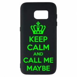Чехол для Samsung S7 KEEP CALM and CALL ME MAYBE