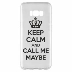 Чехол для Samsung S8+ KEEP CALM and CALL ME MAYBE