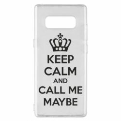 Чехол для Samsung Note 8 KEEP CALM and CALL ME MAYBE