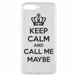 Чехол для Huawei Y6 2018 KEEP CALM and CALL ME MAYBE - FatLine