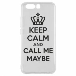 Чехол для Huawei P10 KEEP CALM and CALL ME MAYBE - FatLine