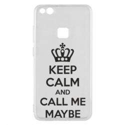 Чехол для Huawei P10 Lite KEEP CALM and CALL ME MAYBE - FatLine