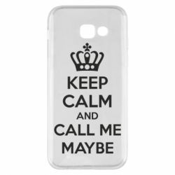Чехол для Samsung A5 2017 KEEP CALM and CALL ME MAYBE
