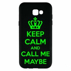 Чехол для Samsung A7 2017 KEEP CALM and CALL ME MAYBE