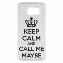 Чехол для Samsung S6 KEEP CALM and CALL ME MAYBE