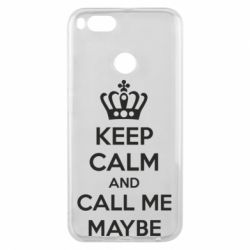 Чехол для Xiaomi Mi A1 KEEP CALM and CALL ME MAYBE