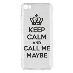 Чехол для Xiaomi Mi5/Mi5 Pro KEEP CALM and CALL ME MAYBE