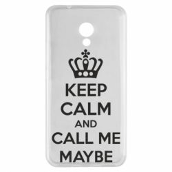 Чехол для Meizu M5s KEEP CALM and CALL ME MAYBE - FatLine
