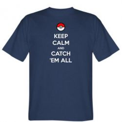 Мужская футболка Keep Calm and Catch 'em all! - FatLine