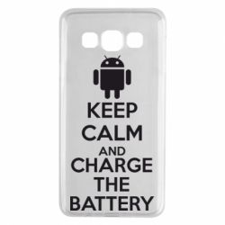 Чехол для Samsung A3 2015 KEEP CALM and CHARGE BATTERY - FatLine