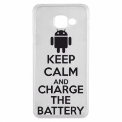 Чехол для Samsung A3 2016 KEEP CALM and CHARGE BATTERY - FatLine
