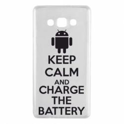 Чехол для Samsung A7 2015 KEEP CALM and CHARGE BATTERY - FatLine